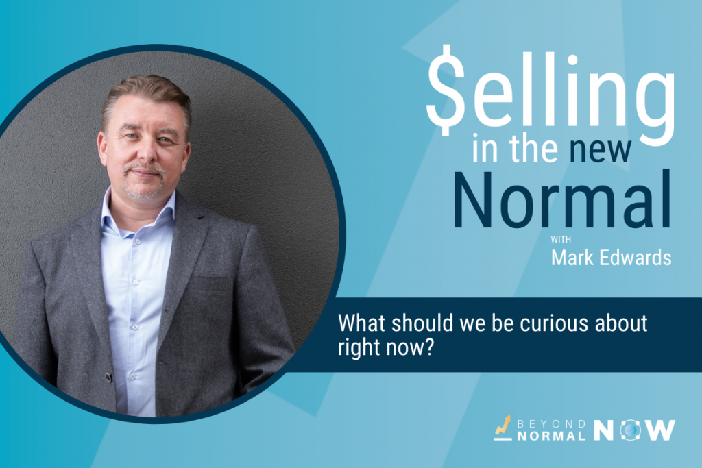 Selling in the new Normal Podcast